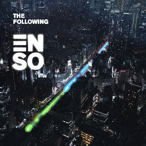 The Following von Enso
