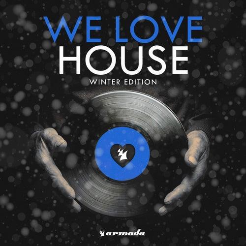 We Love House - Winter Edition de Various Artists