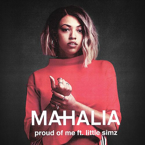 Proud of Me (feat. Little Simz) de Mahalia