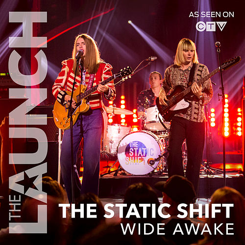 Wide Awake (THE LAUNCH) by The Static Shift
