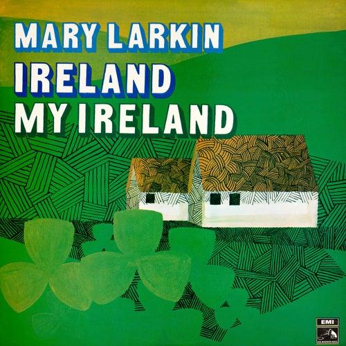 Ireland My Ireland de Mary Larkin