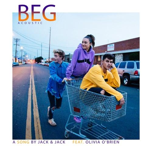 Beg (Acoustic) by Jack & Jack