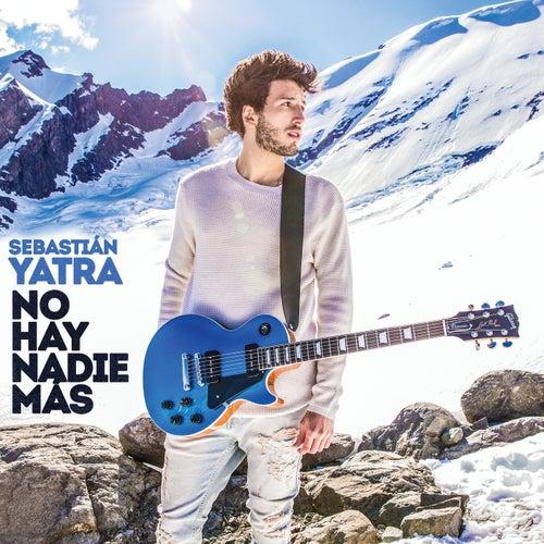 No Hay Nadie Más by Sebastián Yatra