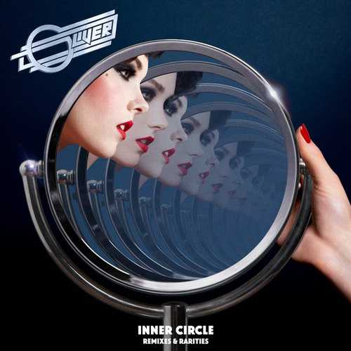 Inner Circle: Remixes & Rarities de Oliver