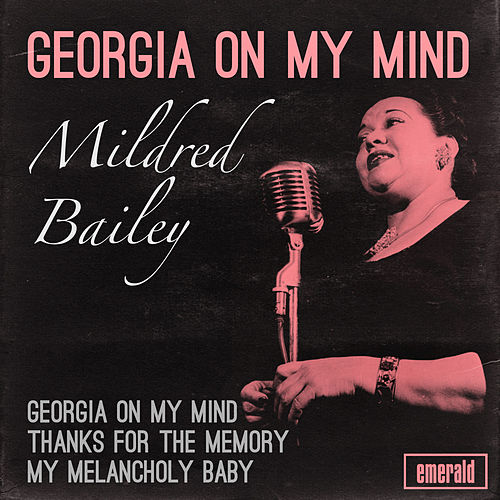 Georgia on My Mind by Mildred Bailey