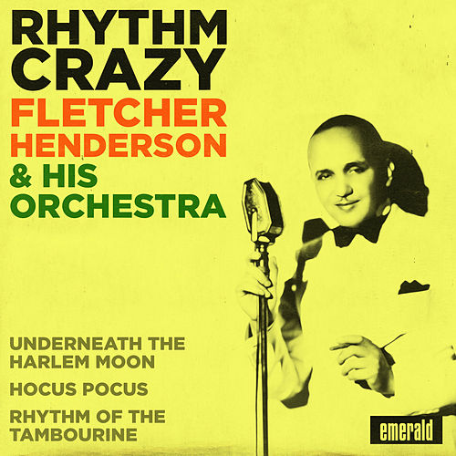 Rhythm Crazy by Fletcher Henderson