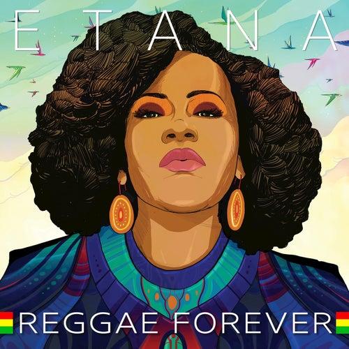 Reggae Forever von Etana