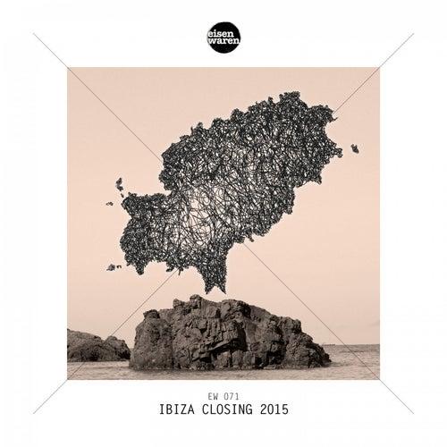 Ibiza Closing 2015 de Various Artists