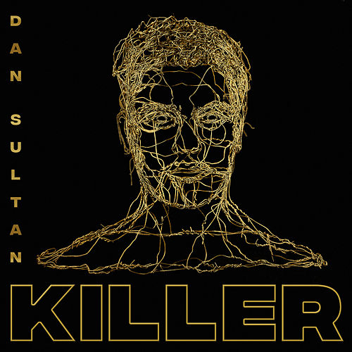 Killer by Dan Sultan