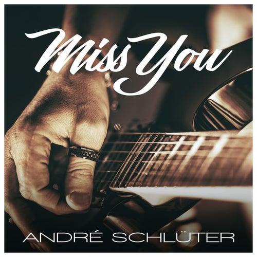 Miss You de André Schlüter