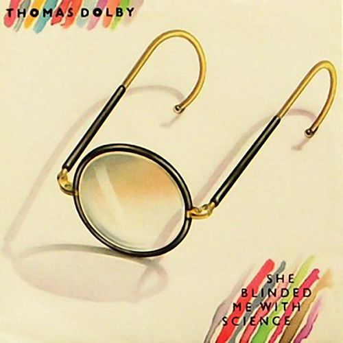 She Blinded Me With Science von Thomas Dolby