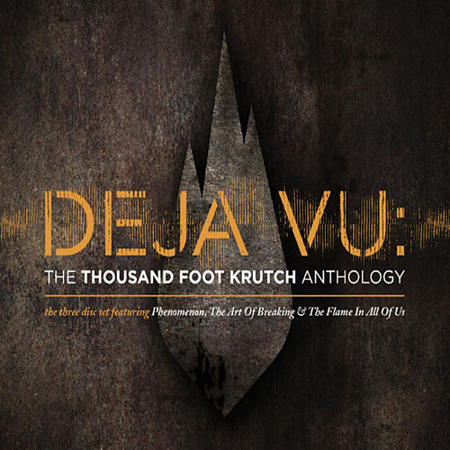 Deja Vu: The TFK Anthology de Thousand Foot Krutch