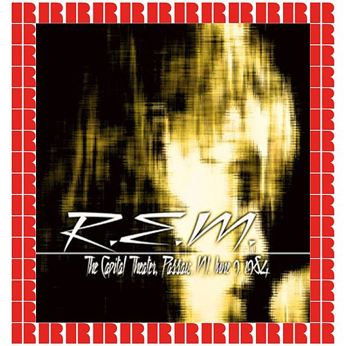 Capitol Theatre, Passaic, New Jersey, 1984 (Hd Remastered Edition) by R.E.M.