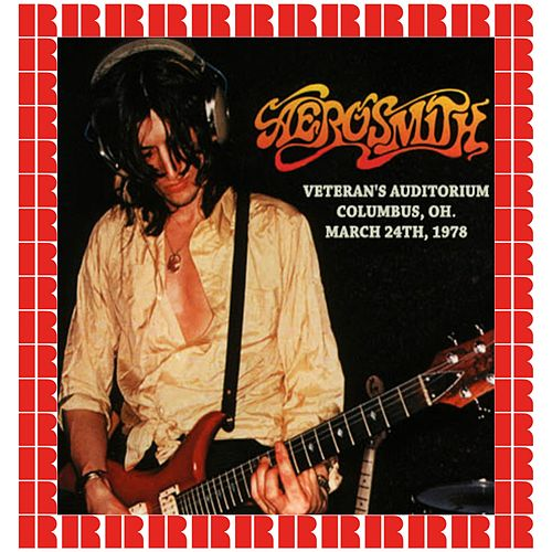 Veteran's Auditorium, Columbus, Ohio, 1978 (Hd Remastered Edition) van Aerosmith