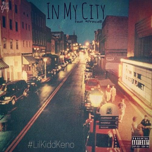 In My City de #LilKiddKeno