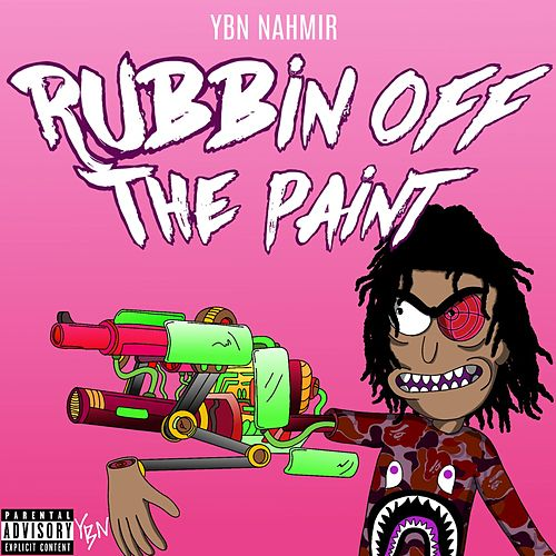 Rubbin Off The Paint de YBN Nahmir