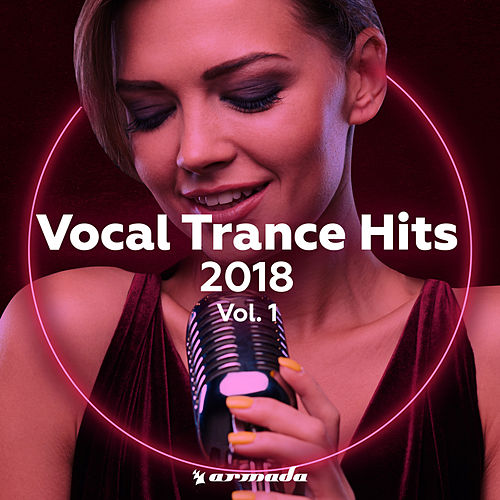 Vocal Trance Hits 2018 - Vol. 1 by Various Artists