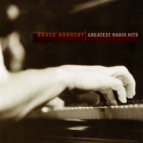 Greatest Radio Hits von Bruce Hornsby