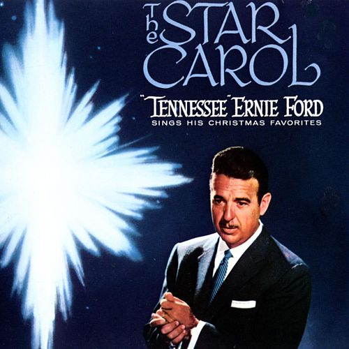 The Star Carol by Tennessee Ernie Ford