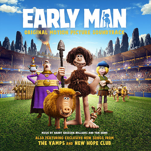 Early Man (Original Motion Picture Soundtrack) by Various Artists