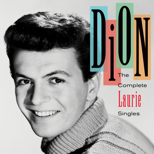 The Complete Laurie Singles by Dion