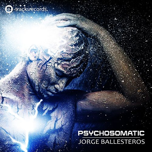 Psychosomatic by Jorge Ballesteros