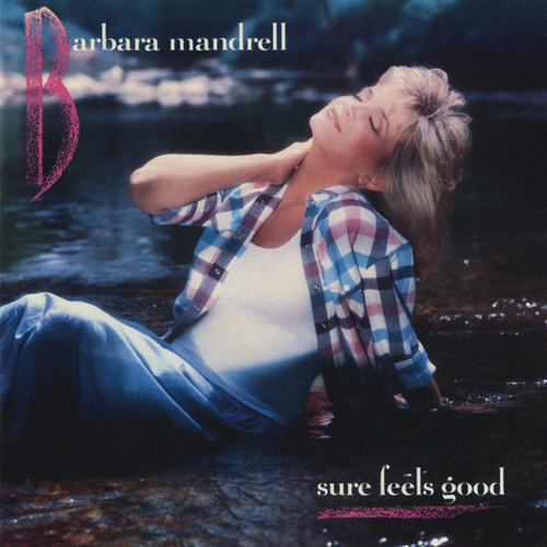 Sure Feels Good de Barbara Mandrell