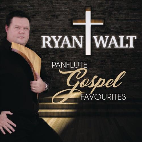 Panflute Gospel Favourites von Ryan Walt