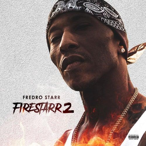 Firestarr 2 de Fredro Starr