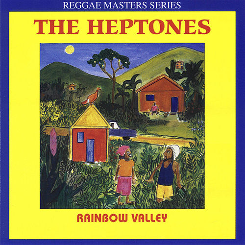 Rainbow Valley de The Heptones