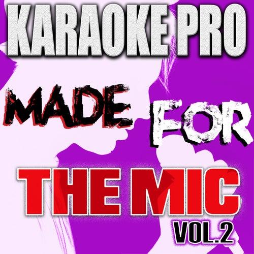 Made For The Mic, Vol. 2 de Karaoke Pro