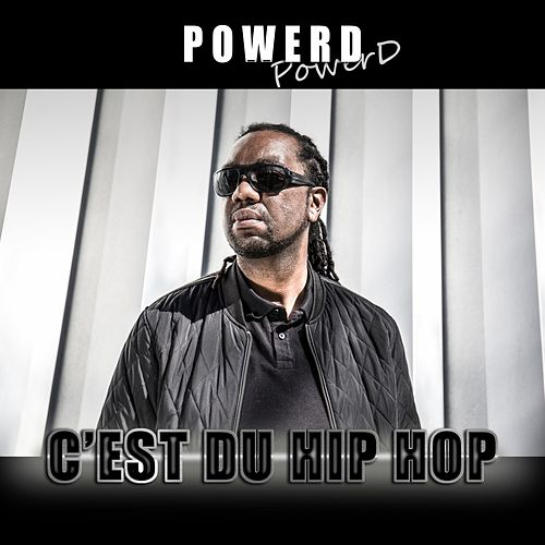 C'est du hip hop by Power D