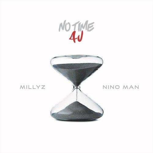 No Time 4 U (feat. Ninoman) von Millyz