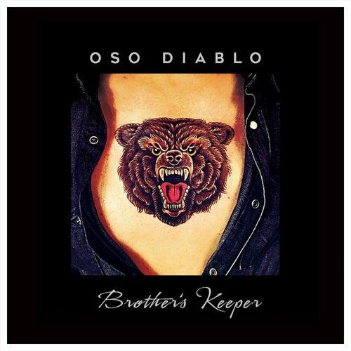 Brother's Keeper de Oso Diablo