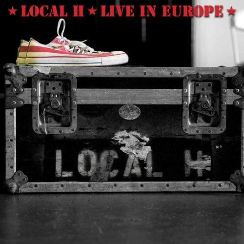 Live In Europe (Live) de Local H