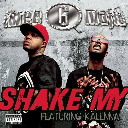 Shake My von Three 6 Mafia