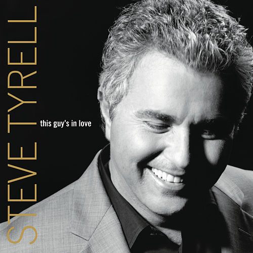 This Guy's In Love de Steve Tyrell