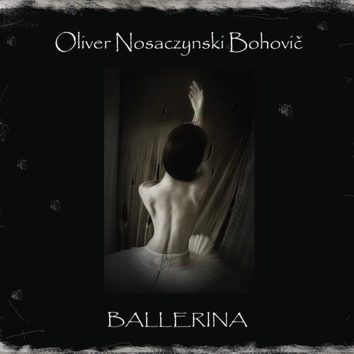 Ballerina di Oliver Nosaczynski Bohovič