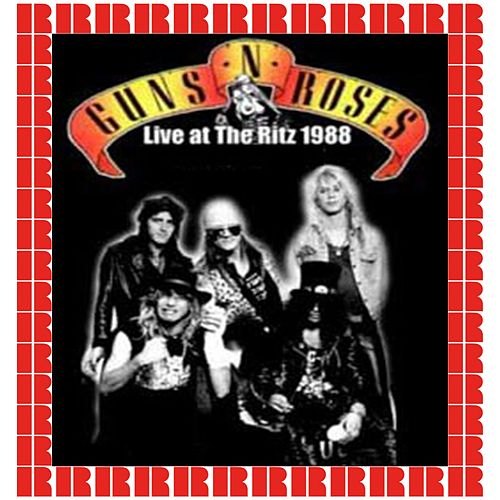 The Ritz, New York, 1988 (Hd Remastered Edition) by Guns N' Roses