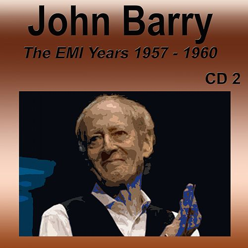 John Barry the Emi Years 1957-1960 Cd 2 by John Barry