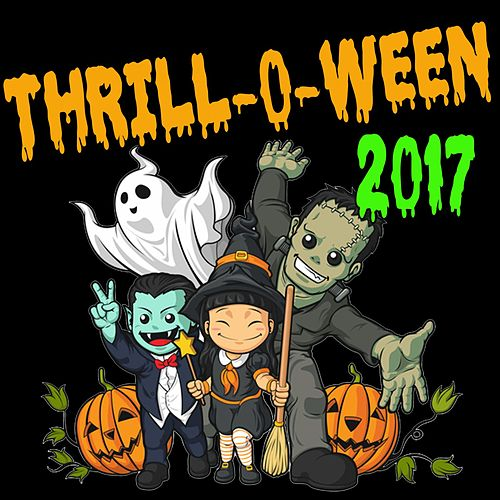 Thrill-O-Ween 2017 by Various Artists