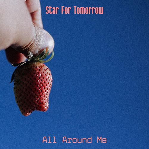 Star for Tomorrow de All Around Me