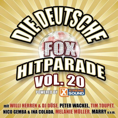Die deutsche Fox Hitparade powered by Xtreme Sound, Vol. 20 von Various Artists