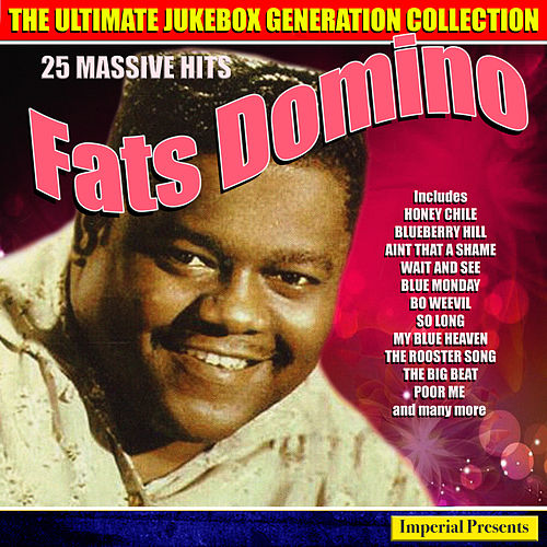 Fats Domino - The Ultimate Jukebox Generation Collection by Fats Domino