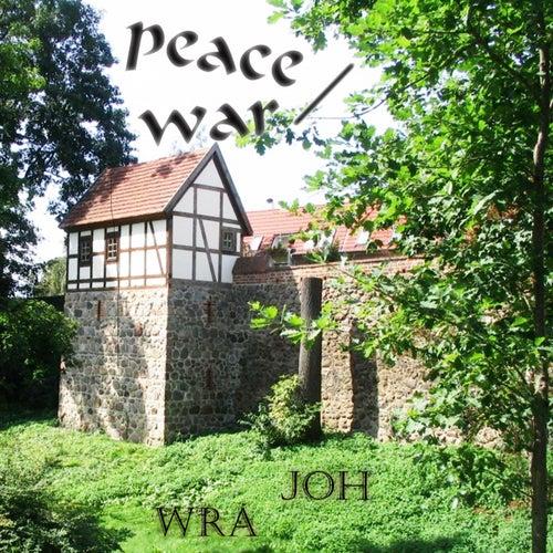 Peace / War (Medley) von Joh Wra