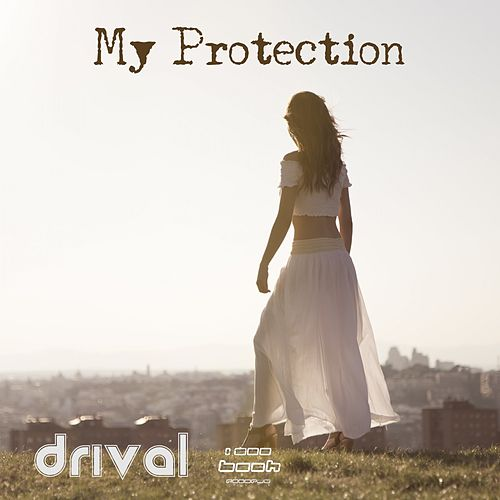 My Protection by Drival