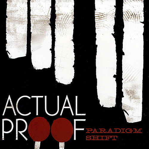 Paradigm Shift von Actual Proof
