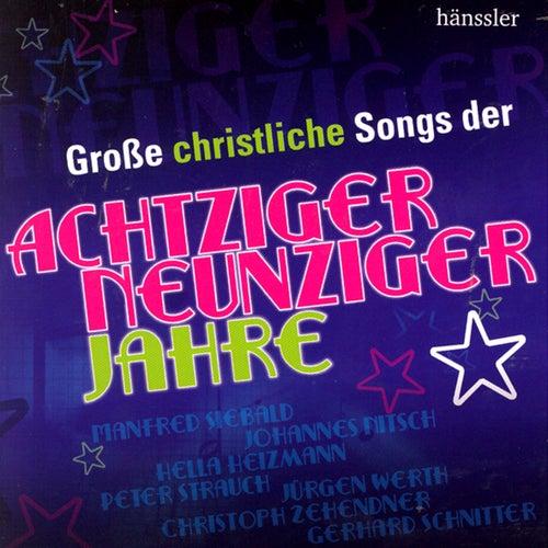 Große christliche Songs der 80er und 90er von Various Artists