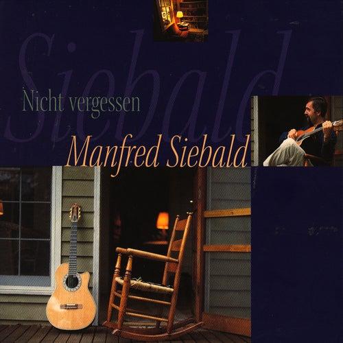 Nicht vergessen by Manfred Siebald