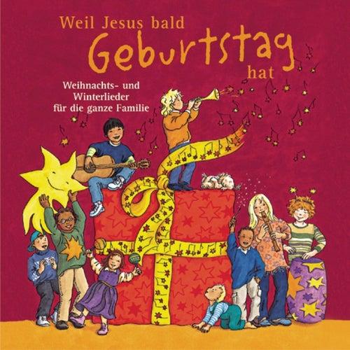 Weil Jesus Bald Geburtstag Hat von Brettheimer Kinderchor